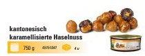 @ Haselnusskerne ganz karamellisiert, kantonesisch (600g)